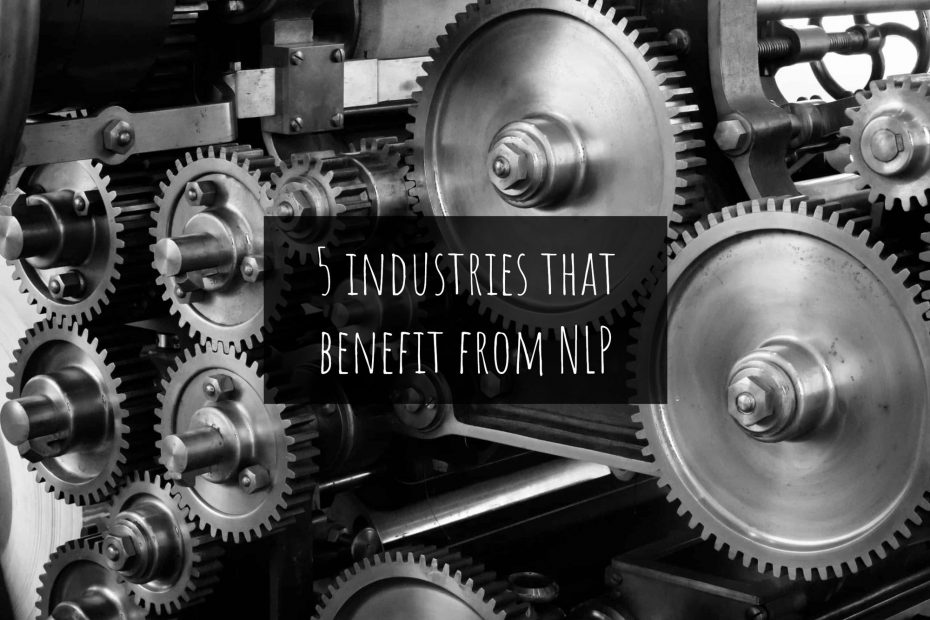 5 industries that benefit from NLP